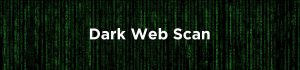 Dark Web Scan Header Image