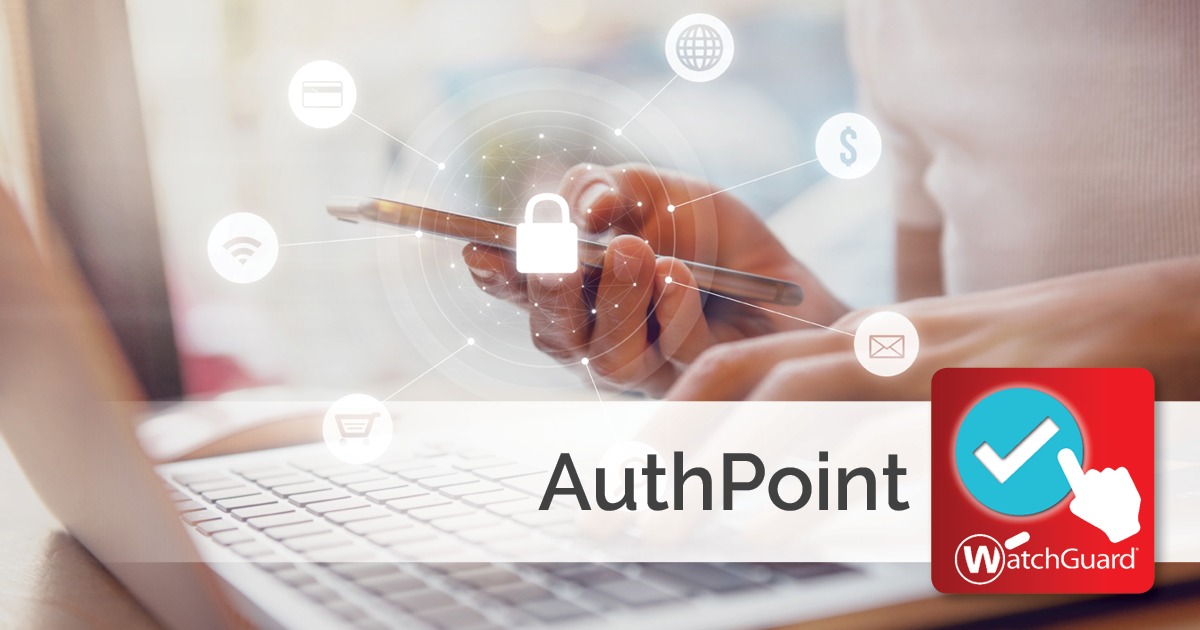 AuthPoint Multi-factor Authentication